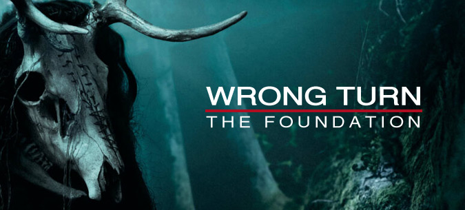 Wrong Turn - The Foundation © Constantin